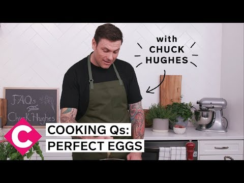 How do I make perfect eggs?  Cooking Qs with Chuck Hughes