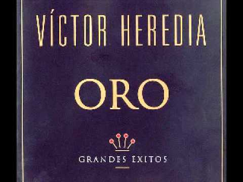 VICTOR HEREDIA ORO GRANDES EXITOS ALBUM COMPLETO DISCO COMPLETO FULL ALBUM