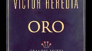 VICTOR HEREDIA ORO GRANDES EXITOS ALBUM COMPLETO DISCO COMPLETO FULL ALBUM