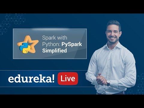 Big Data Analytics using Spark with Python | PySpark Tutorial | Edureka Live