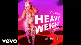 Vybz Kartel, Sikka Rymes - Heavy Weight (Official Audio)