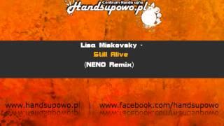 Lisa Miskovsky - Still Alive (NENO Remix)