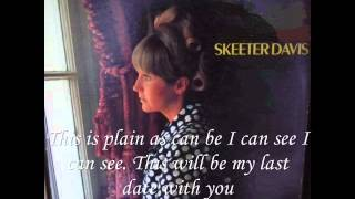 "*** ""My Last Date"" - Skeeter Davis - Lyrics"