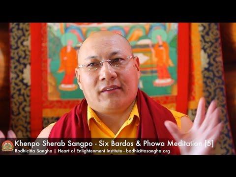 Six Bardos & Phowa Meditation [5]