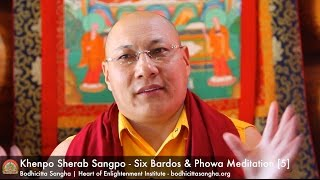 Six Bardos & Phowa Meditation [5]