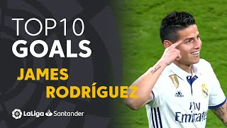 TOP 10 GOALS LaLiga James Rodríguez
