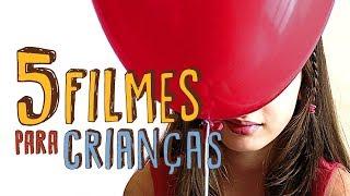 5 FILMES PARA CRIANÇAS #9 - Giulia Kids