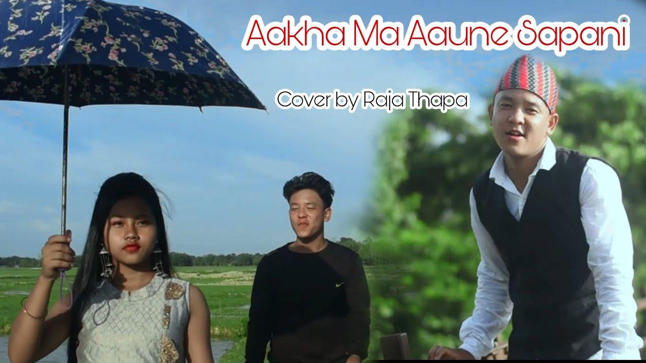 Download Aakha Ma Aaune Sapani || cover video || Raja Thapa || Studio nakhyatra || Abhi kashyap