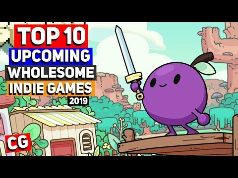 Top 10 Upcoming Wholesome & Cute Indie Games - 2019 & Beyond