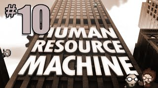 Human Resource Machine Gameplay - #10 Final Episode! Brain Melt!