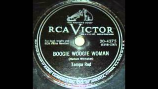 Video Boogie Woogie Womam - Tampa Red download MP3, 3GP, MP4, WEBM, AVI, FLV November 2017