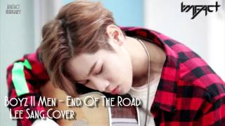 [FANCAFE] 160309 LEE SANG | BOYS II MEN - END OF THE ROAD COVER