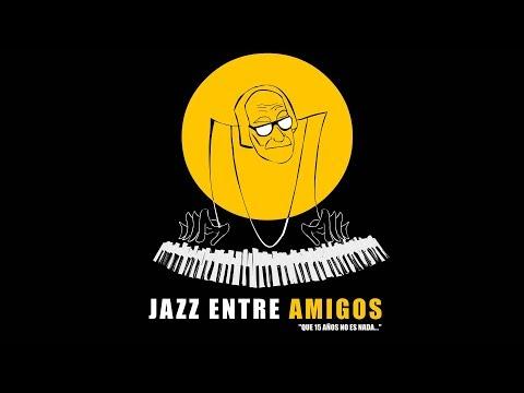 Jazz Entre Amigos 2017