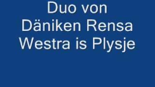 Duo von Däniken Rense Westra is Plysje