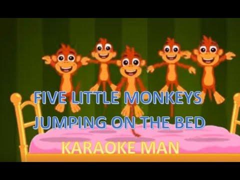 KARAOKE MAN - FIVE LITTLE MONKEYS JUMPING ON THE BED ( KARAOKE )