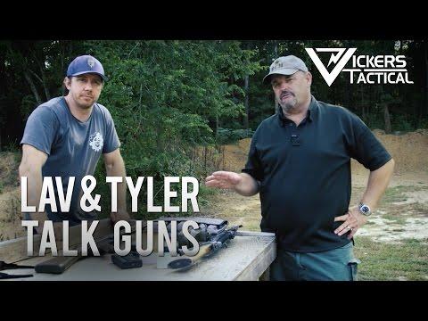 LAV & Tyler Talk Guns