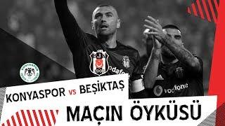 MAÇIN ÖYKÜSÜ: İ. H. Konyaspor 0 - 1 Beşiktaş JK
