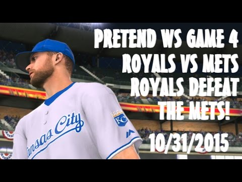 MLB 15 The Show Pretend WS Game 4 Royals vs Mets Royals Win