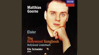 Eisler: The Hollywood Songbook (1943) - Vom Sprengen des Gartens