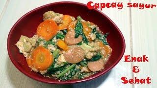 Resep capcay sayur sehat praktis dan enak