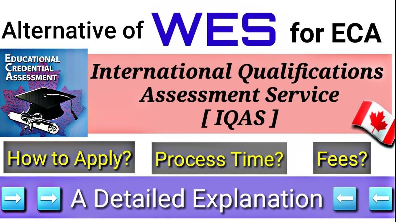 🇨🇦 IQAS for ECA | Alternative of WES | Detail Explanation