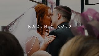 Karen & Ross // Wedding Film