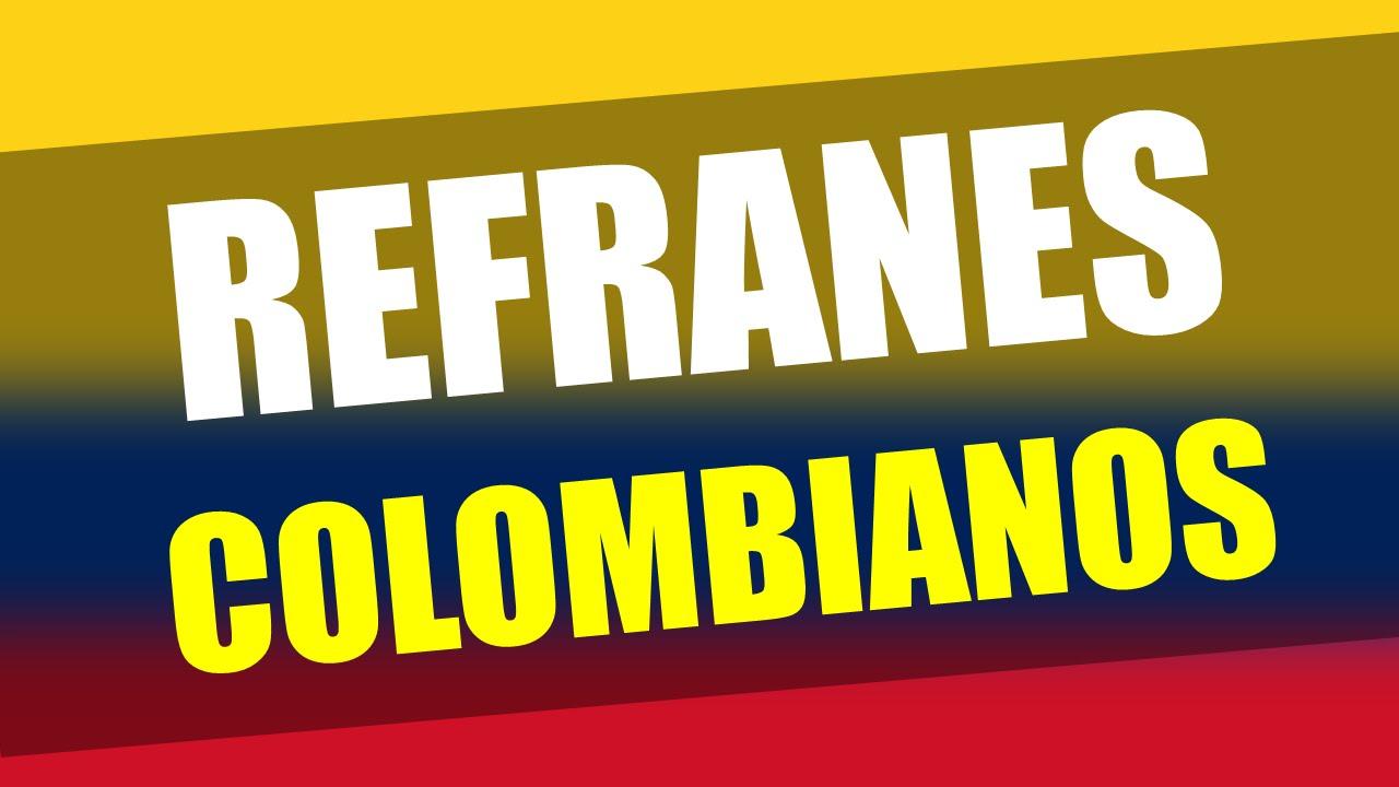 800 Dichos Y Refranes Colombianos Popularespor Orden