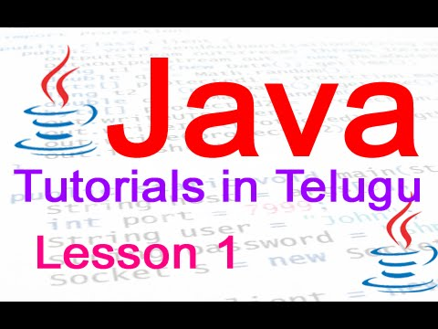 Java in Telugu - Tutorial 1 - Installing JDK and Hello World Program
