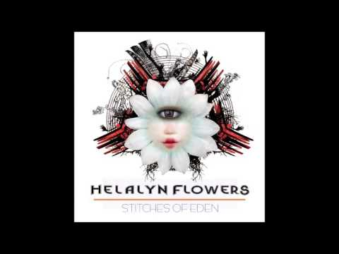 HELALYN FLOWERS - Stitches Of Eden (Full Album)