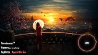 Nightcore - Against the Sun