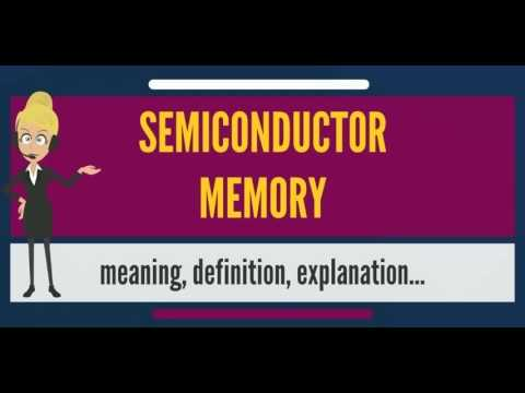 what-is-semiconductor-memory?-what-does-semiconductor-memory-mean?