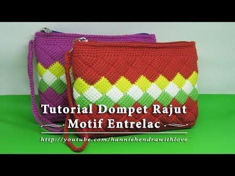Crochet    Tutorial Merajut Dompet Motif Entrelac