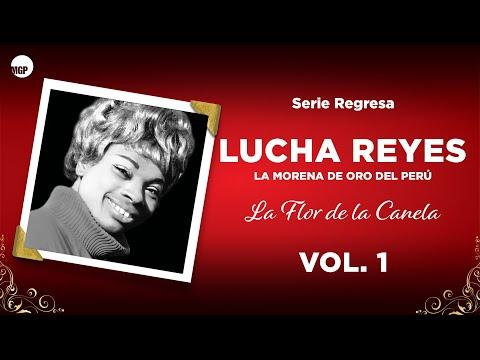 5. Jamás Impedirás - Lucha Reyes - La Flor de la Canela, Vol. 1 - Serie Regresa