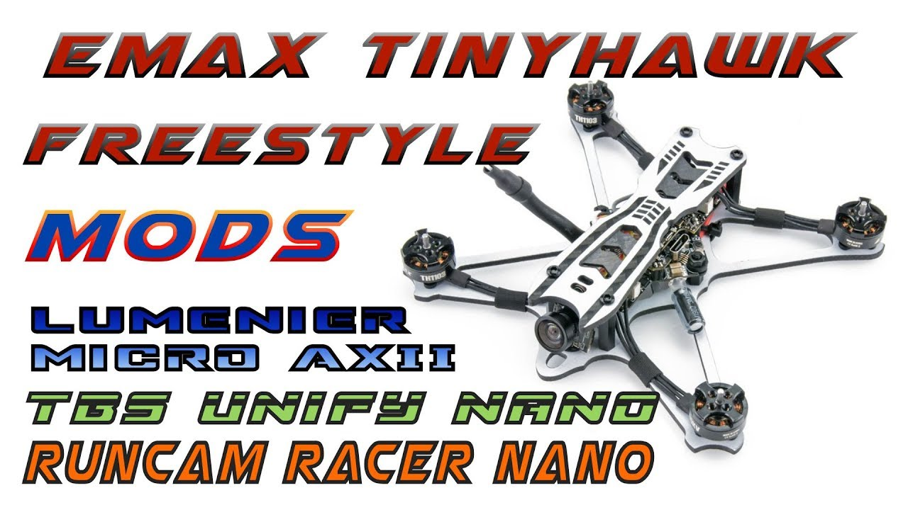 Emax Tinyhawk Freestyle plus mods part 1 - Vidly xyz