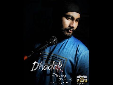 DHADAK TIITLE SONG(REPRISE) /ALIK KARMAKAR/UNPLUGGED/DG ART(Media Partner).