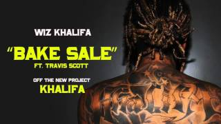 Wiz Khalifa Bake Sale ft Travis Scott HD