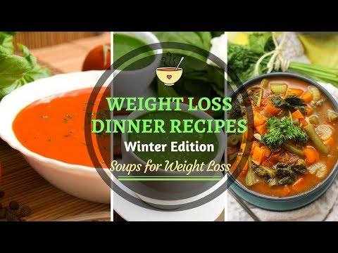 Easy & Healthy Dinner Recipes for Quick Weight Loss in Winter | Weight Loss Diet Soups