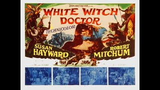 White Witch Doctor 1953) Trailer