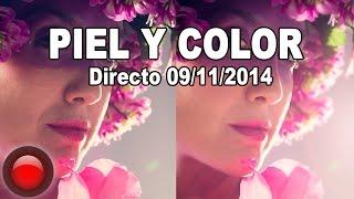 Clase de Photoshop en Directo: Retoque de piel y color (9/11/14)
