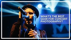 Music Photography Tips 6: Whats the best gear for concert photography?