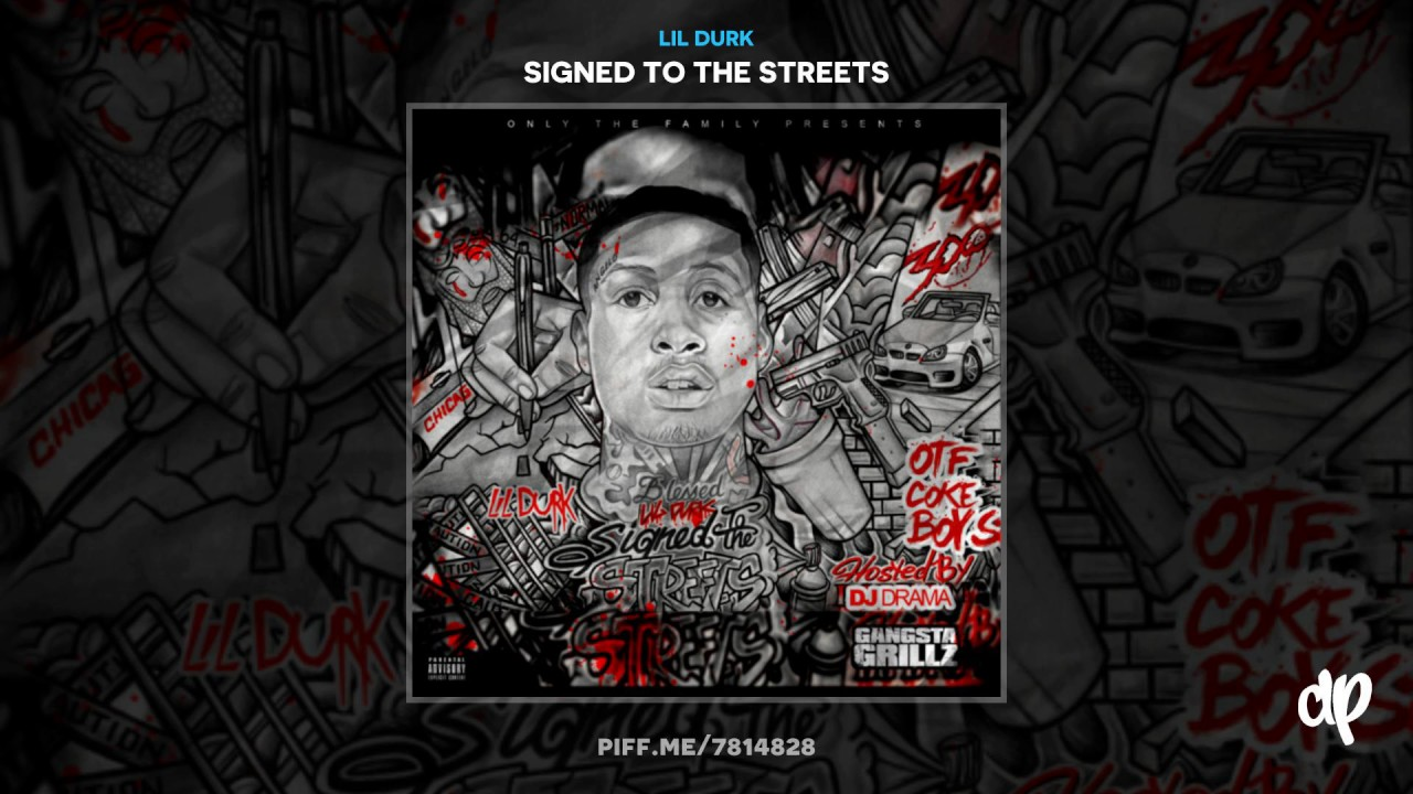 lil durk dis aint what u want signed to the streets