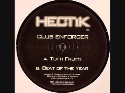 Club Enforcer - Tutti Frutti