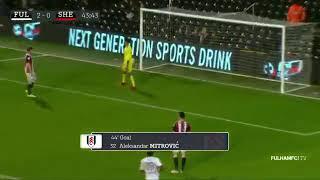 Aleksandar Mitrović 2-0 Fulham v Sheffield United 6 March 2018