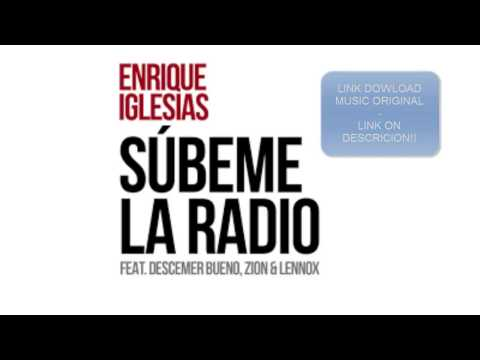 Enrique Iglesias - SUBEME LA RADIO ft. Descemer Bueno, Zion & Lennox (Download mp3 320kbpsHD)