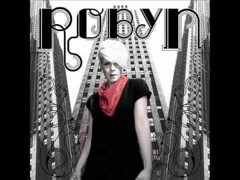 Robyn - Crash and Burn Girl