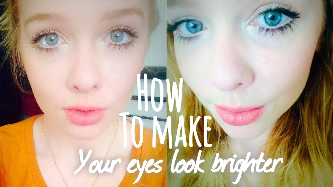 How do you make your eyes brighter
