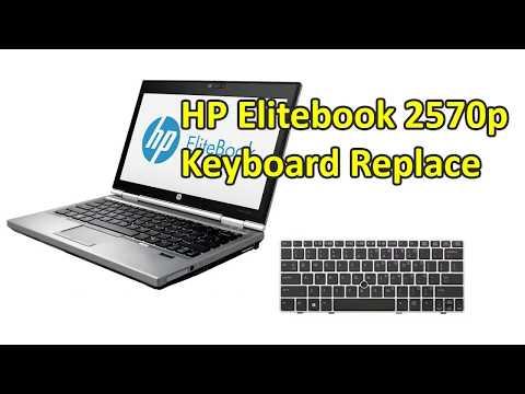 HP Elitebook 2570p Keyboard Replace | Laptop's Keyboard Replace