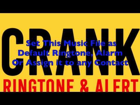 Crank Theme Ringtone and Alert