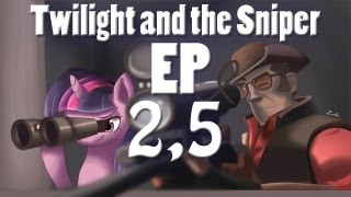 Twilight and the Sniper [EP 2,5]