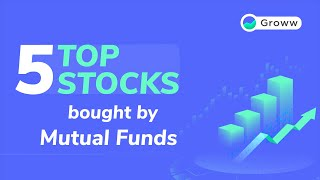 Top 5 Stocks Mutual Funds are Buying | Stocks to Invest in 2020 | Stock Market for Beginners | Groww